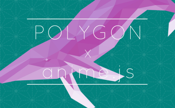 POLYGON x anime.js